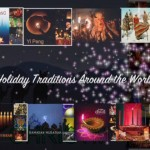 Holiday Traditions Around the World Click on the picture to watch the video