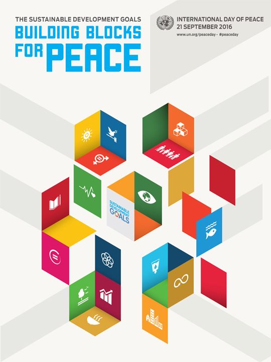 "The Day's theme for 2016 is ""The Sustainable Development Goals: Building Blocks for Peace."""